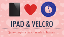 ipad and velcro (featured home only)